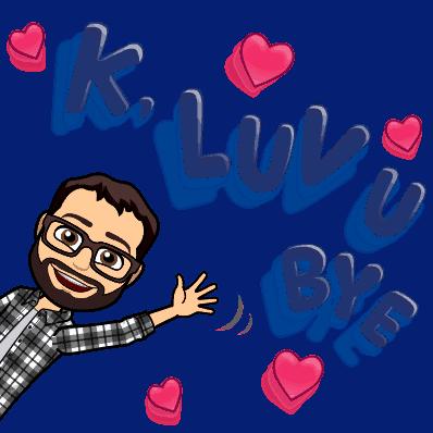 Cartoon of Andrew waving goodbye, saying K, Luv U Bye!